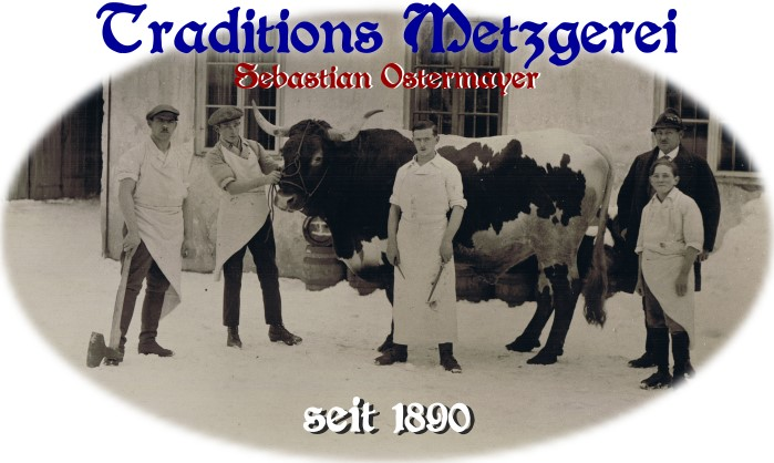 Traditions Metzgerei Sebastian Ostermayer